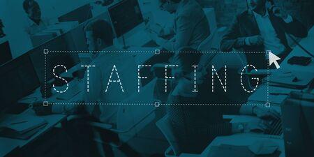 staffing: Staffing Employement Recruitment Business Concept Stock Photo