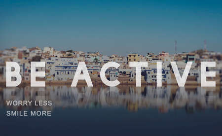 lively: Be Active Energetic Lively Vigorous Action Activity Concept