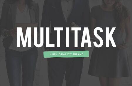 multitask: Multitask Tasks Multiprocessing Simultaneously Concept Stock Photo