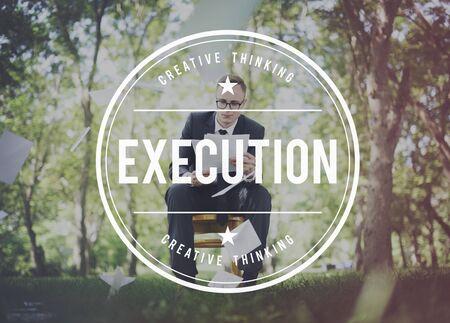 execution: Execution Implementation Manage Motivate Concept