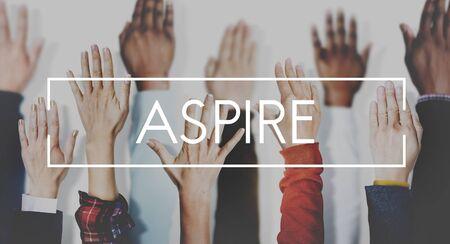 aspire: Aspire Aspiration Ambition Desire Concept