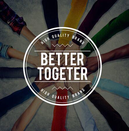 Better Together Support Teamwork Friendship Community Concept