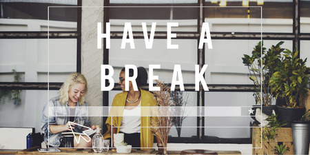 to have: Have a Break Relax Rest Pause Concept Stock Photo