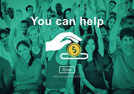 give money: You Can Help Give Money Donate Concept