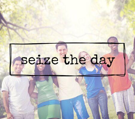 enjoyment: Seize The Day Phrase Enjoyment Moment Concept