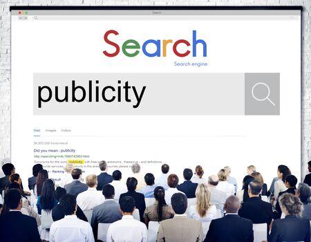 Publiciteit Public Aandacht Propaganda Boost Relation Concept