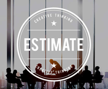 conclude: Estimate Determine Approximate Assess Assume Concept Stock Photo