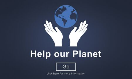our: Help our Planet Environmental Conservation World Concept