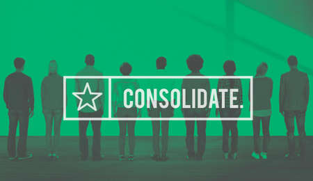 consolidate: Consolidate Merge Unity Assemble Corporation Combine Concept