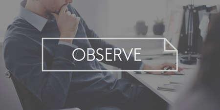 observe: Observe Examine Analyze Inspect Observe Concept