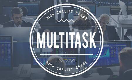 multitask: Multitask Management Corporate Business Concept