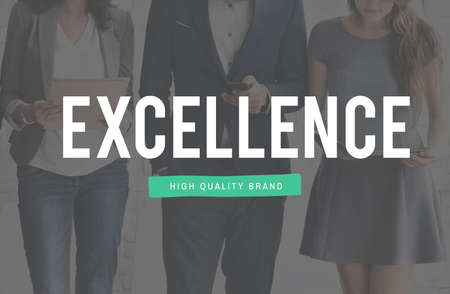 greatness: Excellence Greatness Expertise Good Concept Stock Photo
