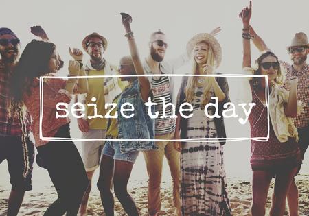 festival moment: Seize The Day Phrase Enjoyment Moment Concept