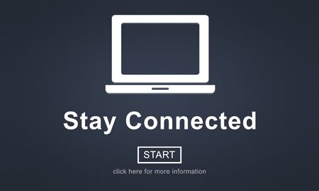 stay: Stay Connected Interact Network Sharing Social Concept