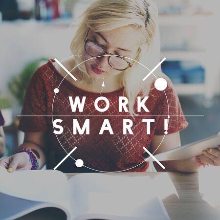 effectively: Work Smart Productive Effective Management Concept