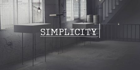 SImplicity Easiness Minimal Modern Clean Clear Concept