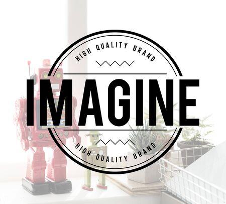 Imagine Expect Robotic Dream Big Concept Stock Photo