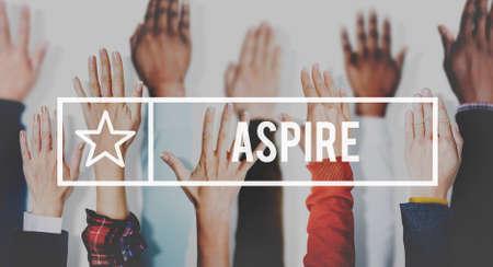 aspiration: Aspire Aspiration Ambition Desire Concept