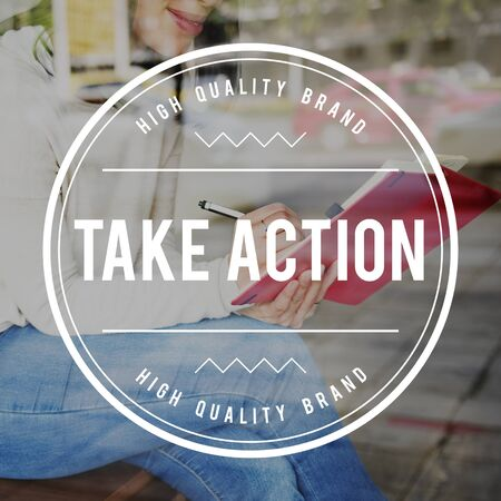 take action: Take Action Startup Beginning the Way Forward Aspirations Concept