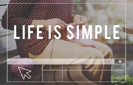 simple life: Life is Simple Relax Simplicity Healthy Life Concept