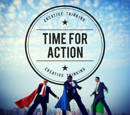 powerful creativity: Time for Action Encouragement Motivation Progress Success Concept