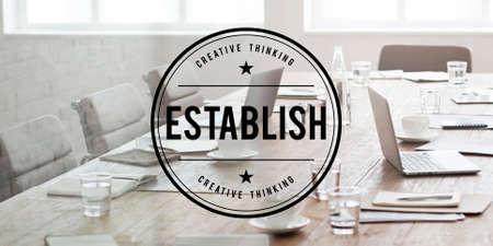 establish: Establish Stabilize Found Create Concept