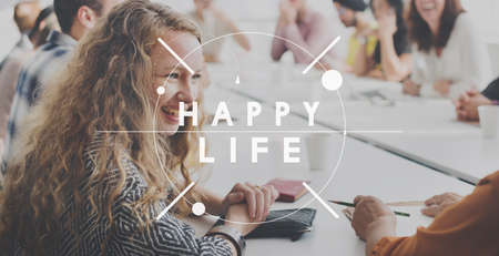 to have: Enjoy Happy Life Good Have Fun Concept