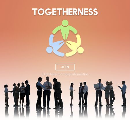 come in: Togetherness Friendship Support Team Unity Concept