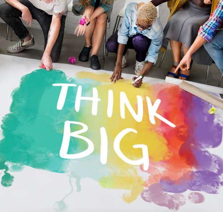 think big: Think Big Attitude Creative Inspiration Optimism Concept
