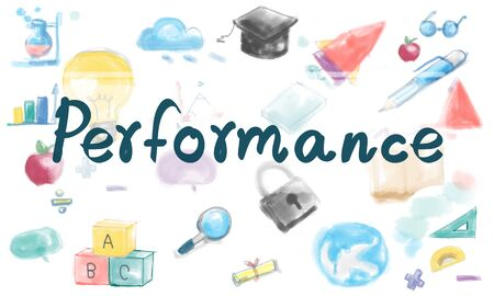 perform: Performance Perform Skill Efficiency Concept Stock Photo