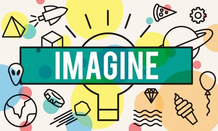 to imagine: Imagine Creative Thinking Vision Dream Expect Concept