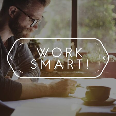 effectively: Work Smart Productively Effectively Efficient Concept