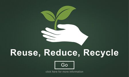 resourceful: Reuse Reduce Recycle Sustainability Ecology Concept