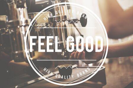 positivity: Feel Good Positivity Relaxation Concept