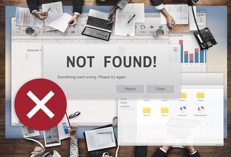 not a problem: Not Found 404 Error Failure Warning Problem Concept