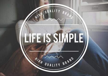 simple life: Life is Simple Relax Simplicity Mind Concept