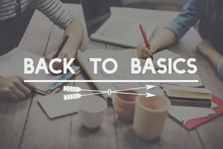 basics: Back to Basics Simplicity Easiness Minimal Simple Concept