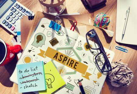 Aspire Aspiration Ambition Desire Goal Hope Concept