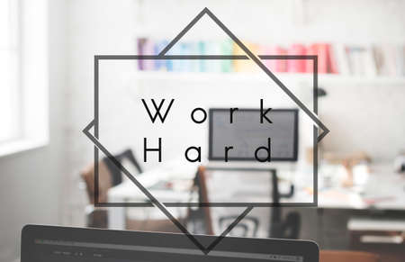 efficiently: Work Hard Commitment Expression Productivity Concept