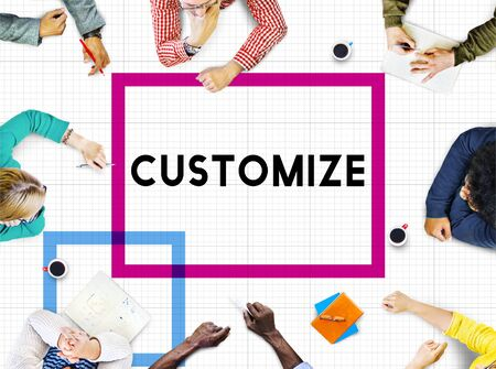 customize: Customize Modify Ideas Adjust Creativity Customization Concept