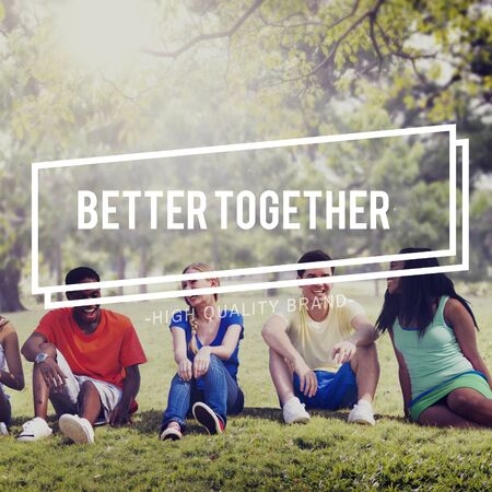 better: Better Together Connection Corporate Teamwork Concept