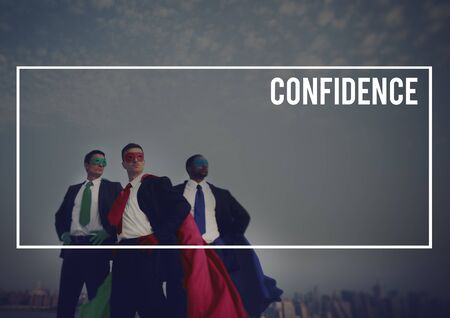 self assurance: Confidence Business People Conviction Courage Concept