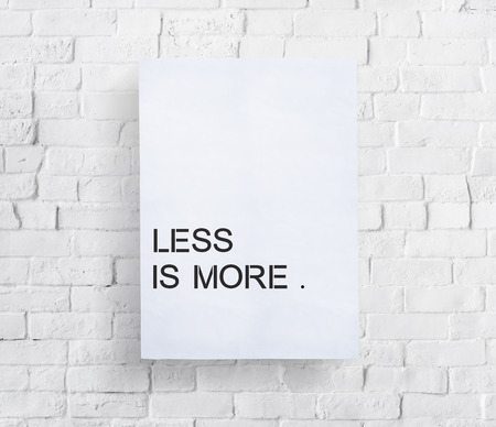 and simplicity: Less is More Minimal Simplicity Easiness Plainness Concept