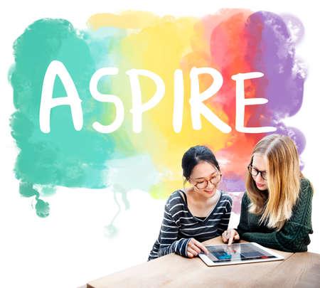 aspirations: Ambition AIm Aspire Goals Motivation Aspirations Concept