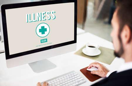 sickness: Illness Sickness Disease Medicine Concept