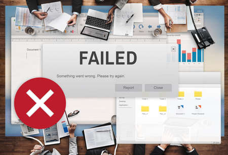 failed: Failed Fail Failing Fiasco Inability Unsuccessful Concept