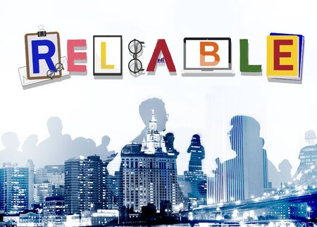respectable: Reliable Trustworthy Dependable Responsible Respectable Concept