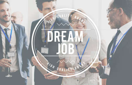 dream job: Dream Job Occupation Recruitment Employment Concept