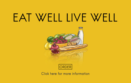 eat healthy: Eat Well Live Well Fresh Healthy Nutrition Organic Concept