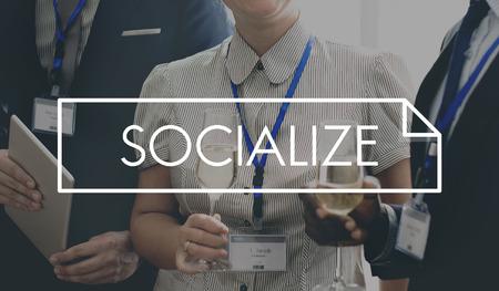 socialize: Socialize Society Communication Connection Concept